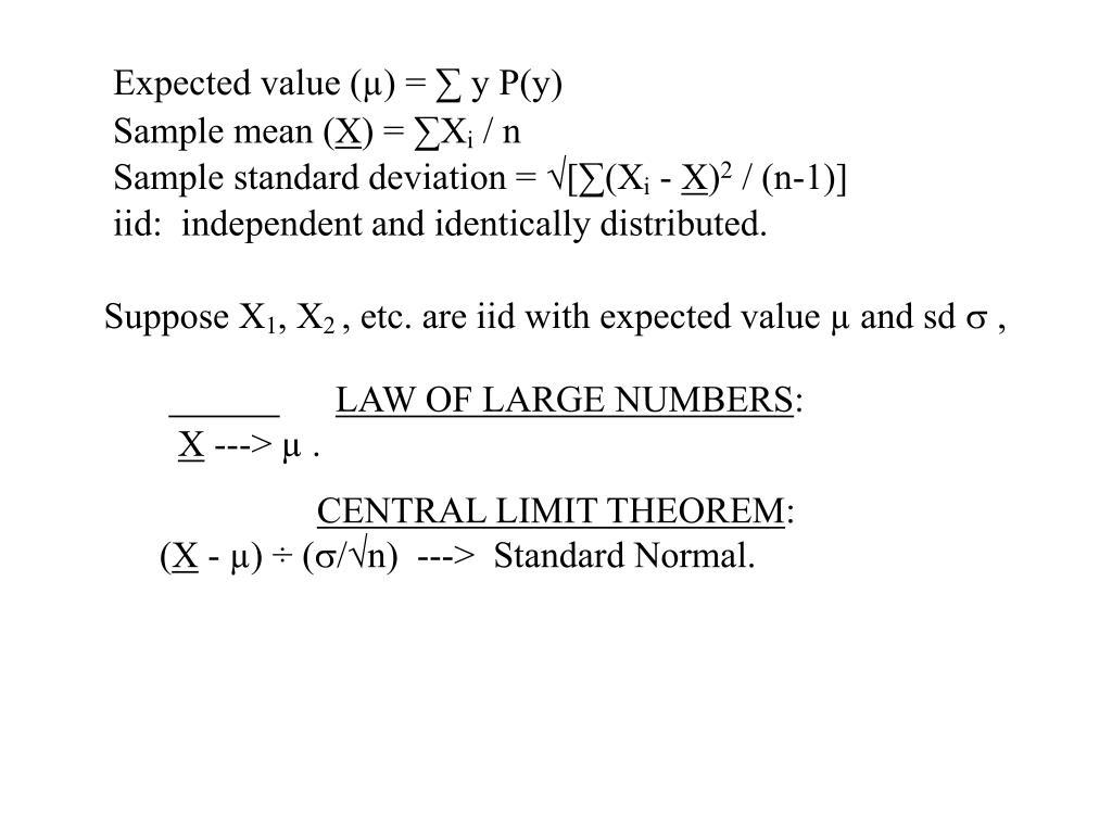 Expected value (µ) = ∑ y P(y)
