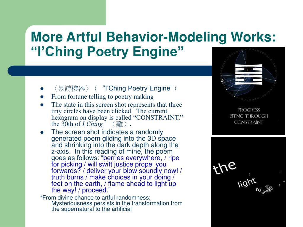 "More Artful Behavior-Modeling Works: ""I'Ching Poetry Engine"""