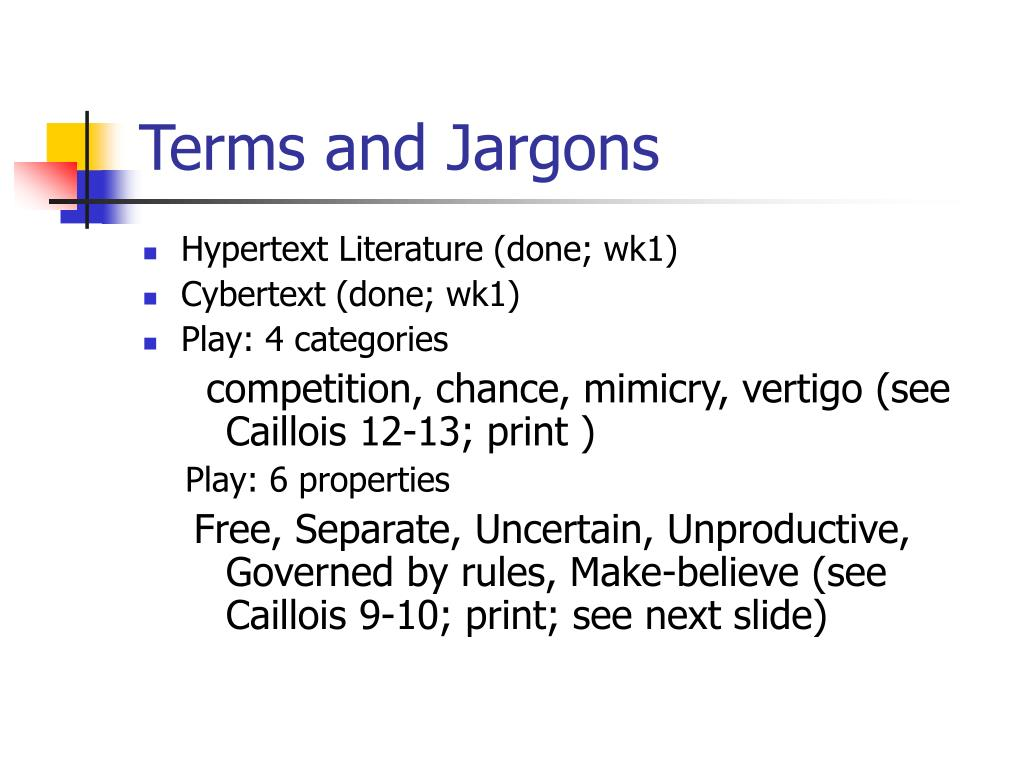 Terms and Jargons
