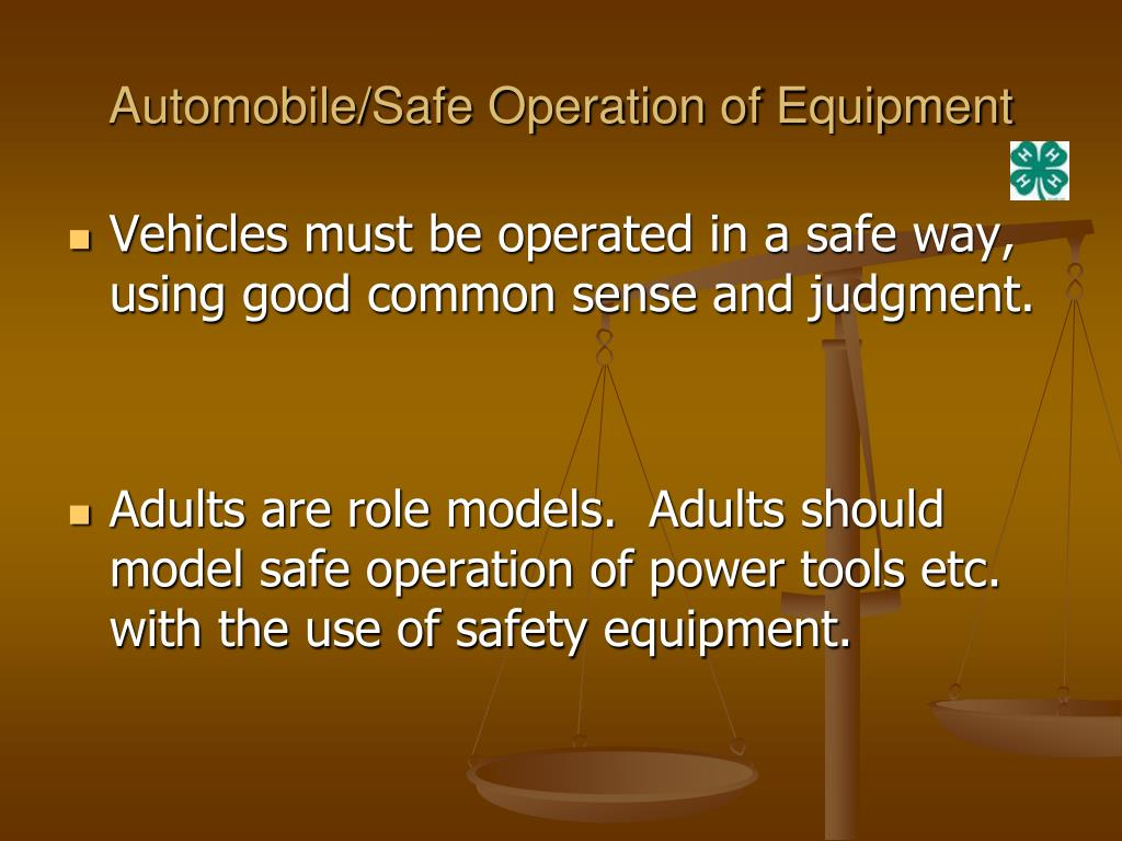 Automobile/Safe Operation of Equipment