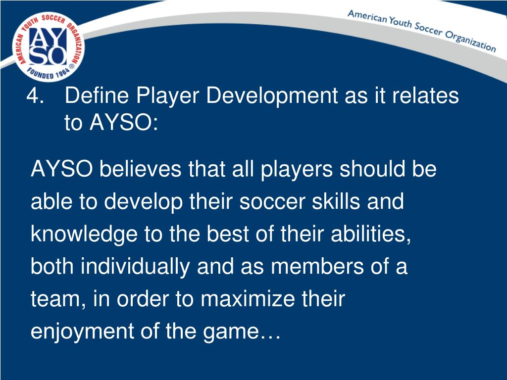 Define Player Development as it relates to AYSO: