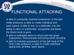 functional attacking