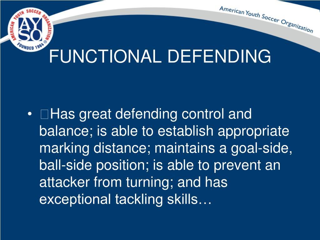 FUNCTIONAL DEFENDING