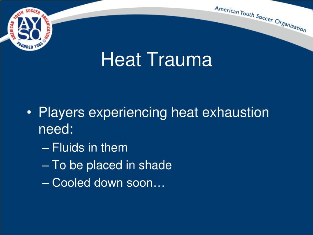 Heat Trauma