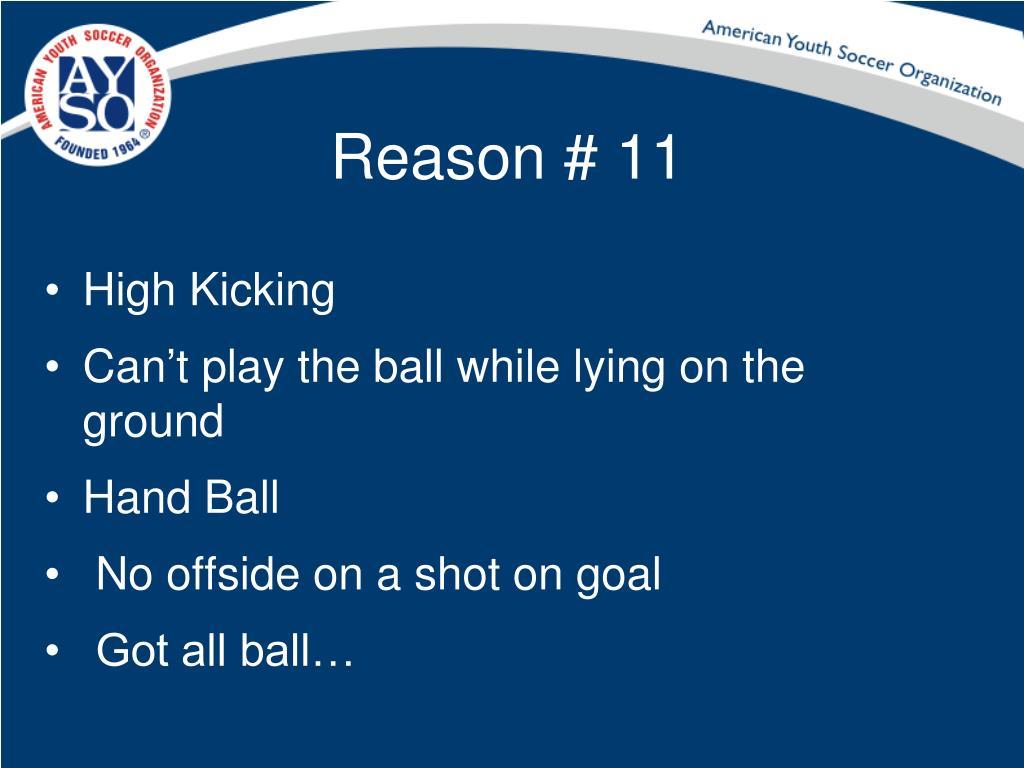Reason # 11