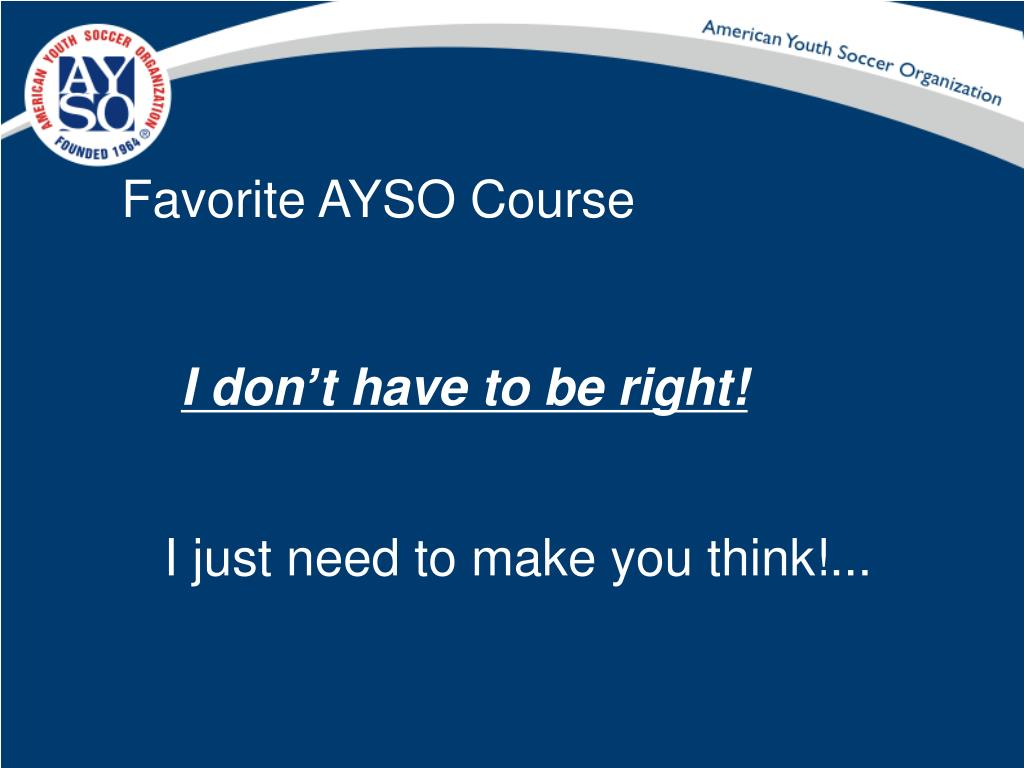 Favorite AYSO Course