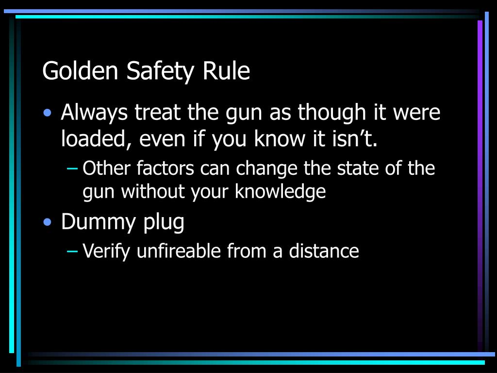 Golden Safety Rule