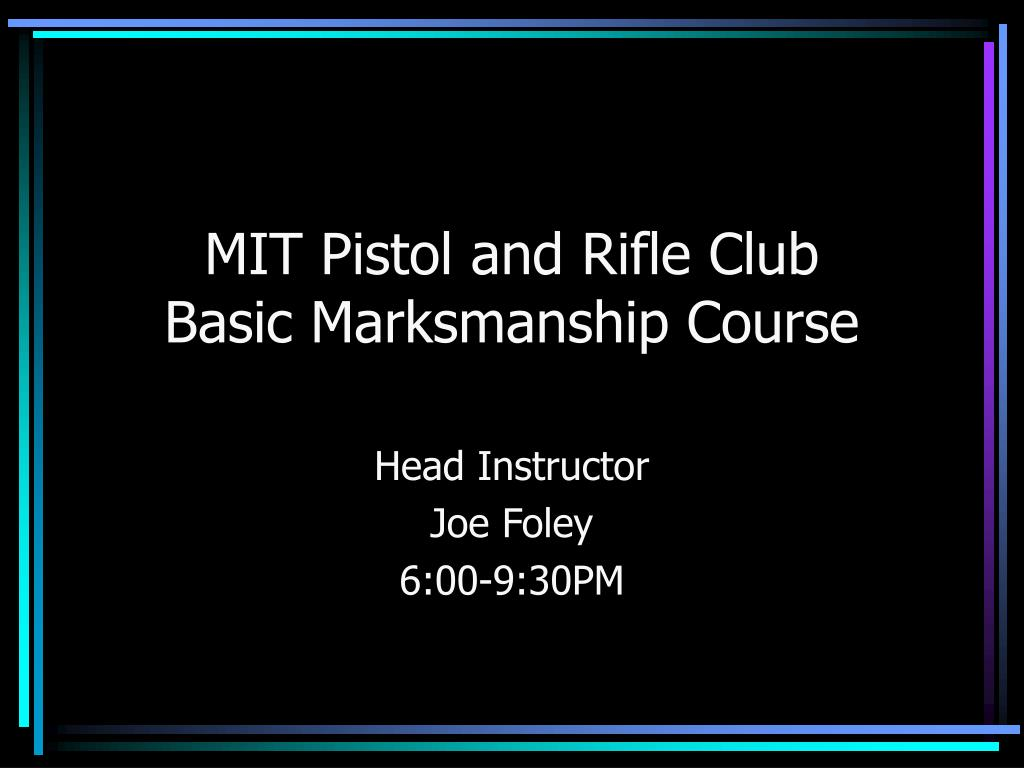 MIT Pistol and Rifle Club