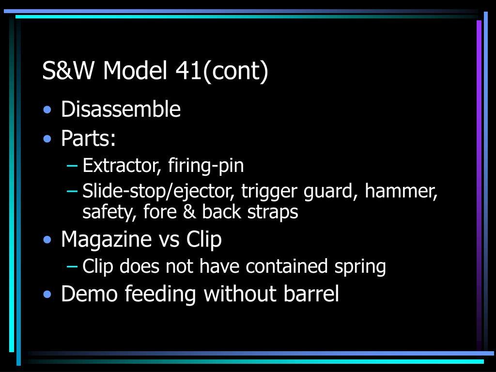 S&W Model 41(cont)