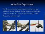 adaptive equipment30