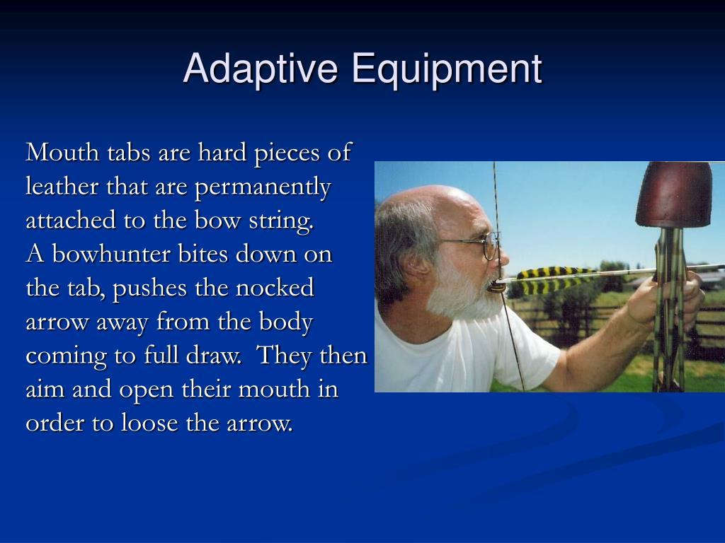 Adaptive Equipment