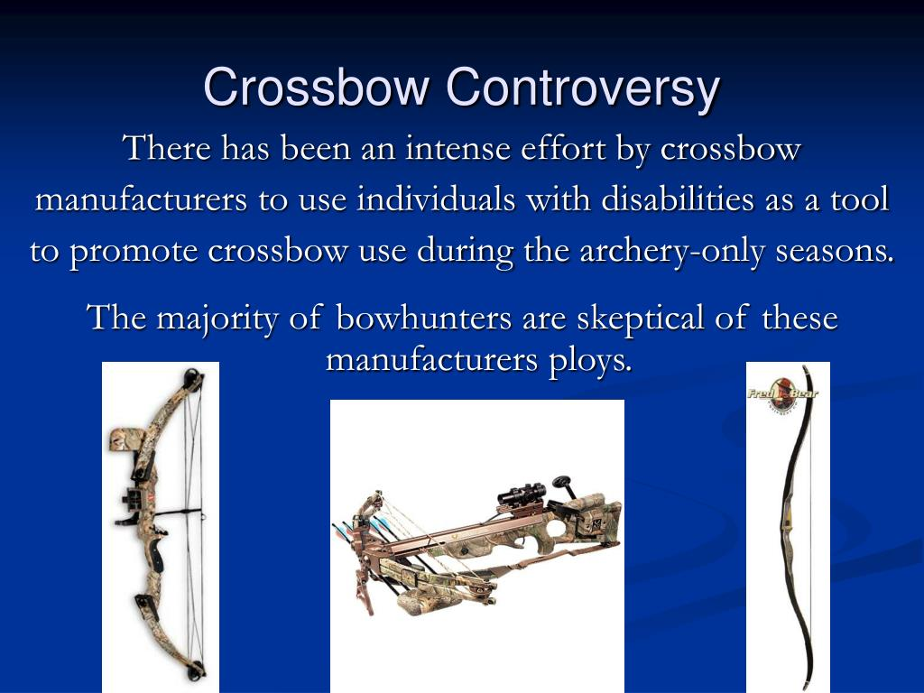 Crossbow Controversy