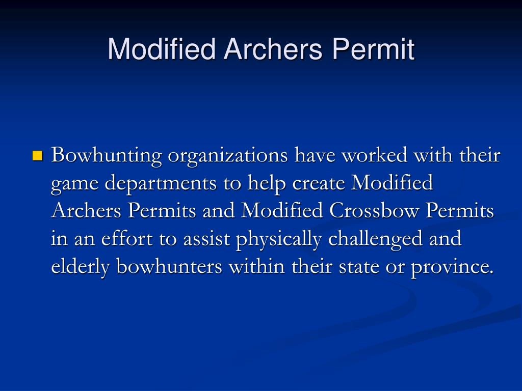 Modified Archers Permit