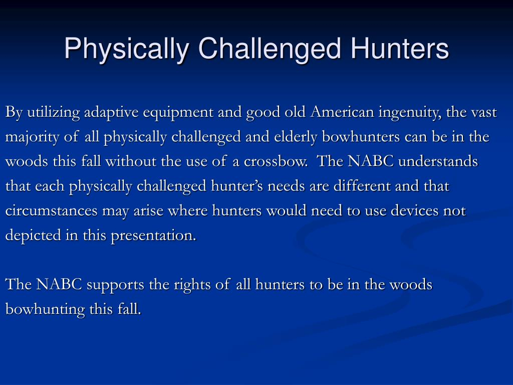 Physically Challenged Hunters