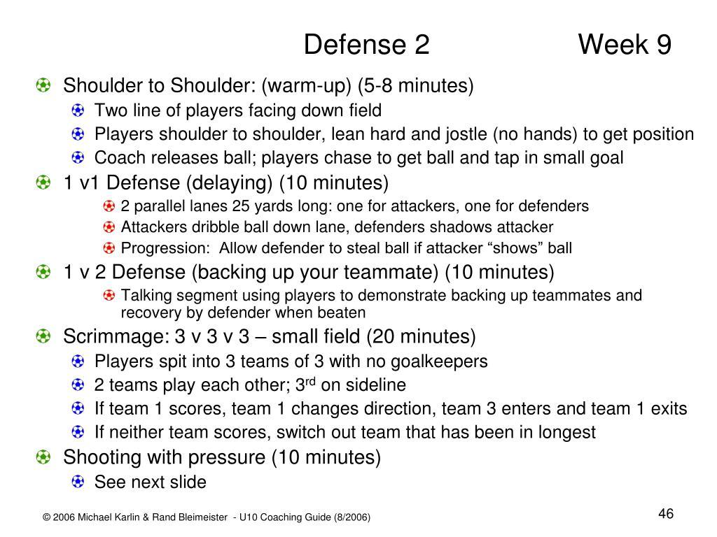 Defense 2 Week 9