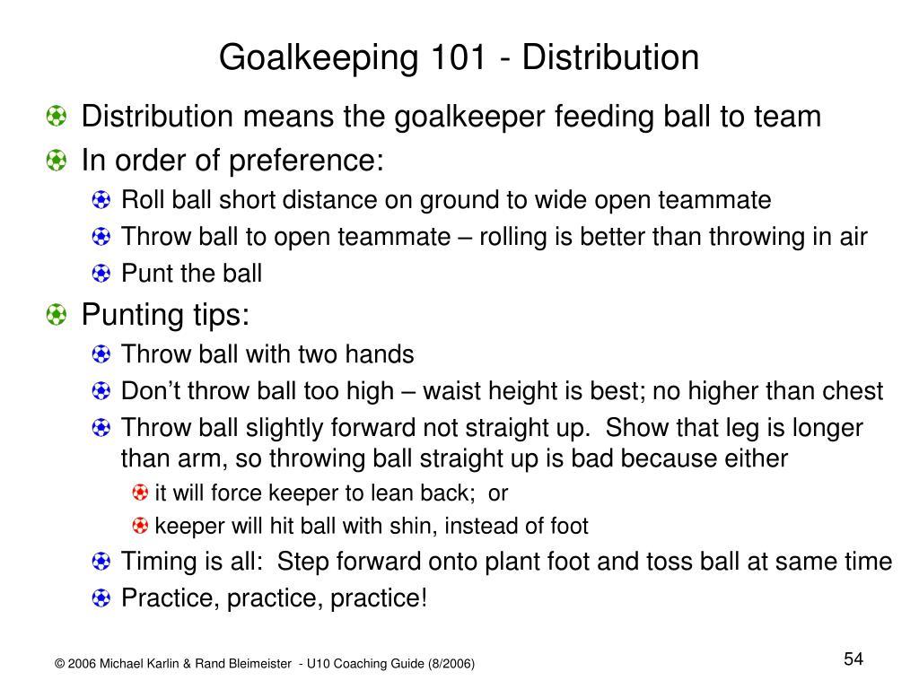 Goalkeeping 101 - Distribution