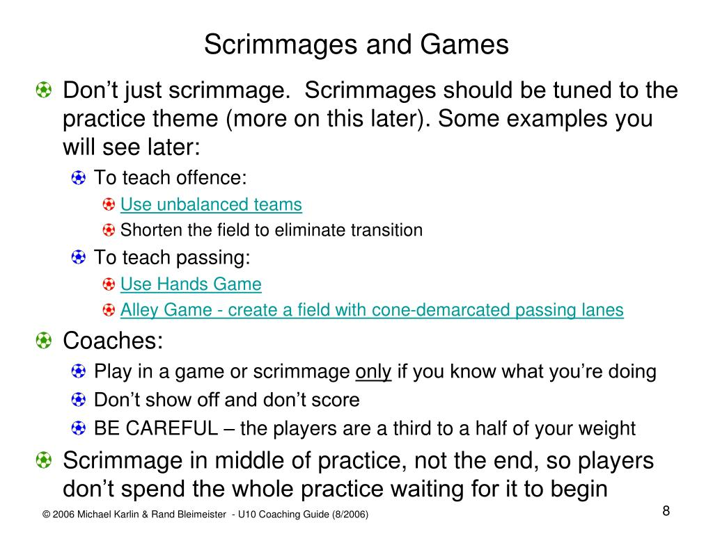 Scrimmages and Games