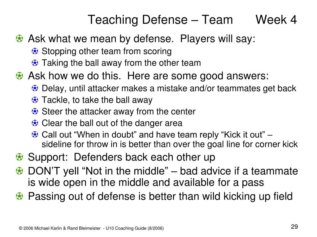 Teaching Defense – TeamWeek 4