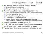 teaching defense team week 4
