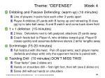 theme defense week 4