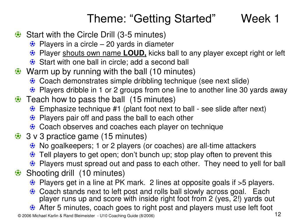 "Theme: ""Getting Started"" Week 1"