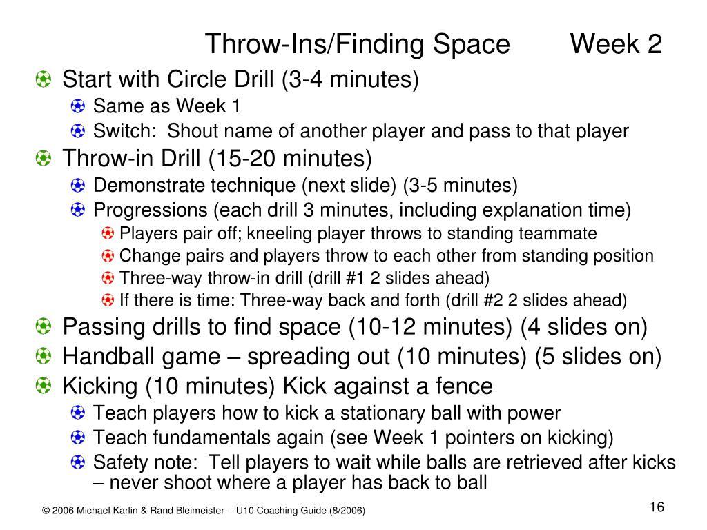 Throw-Ins/Finding Space Week 2