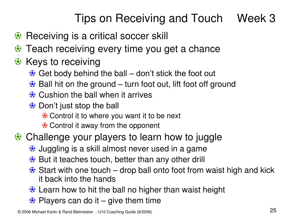 Tips on Receiving and TouchWeek 3