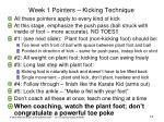 week 1 pointers kicking technique