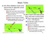 week 7 drills