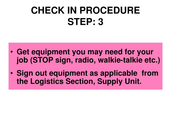 CHECK IN PROCEDURE