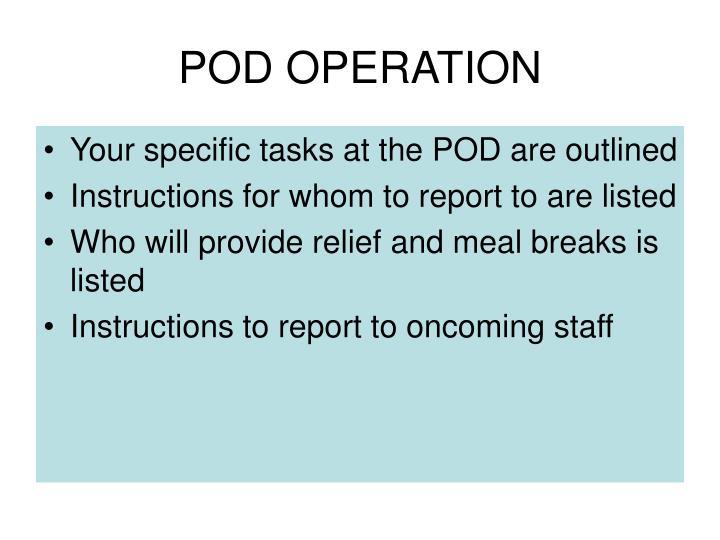 POD OPERATION