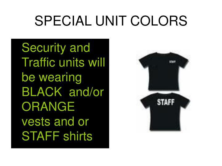 SPECIAL UNIT COLORS