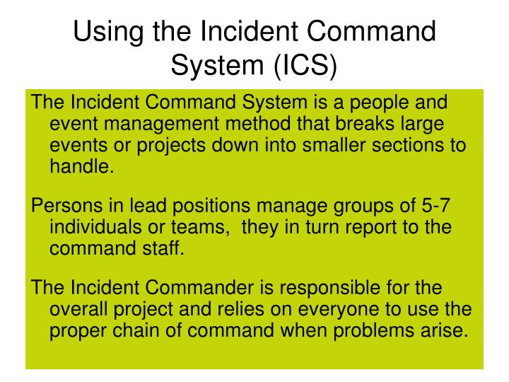 Using the Incident Command System (ICS)