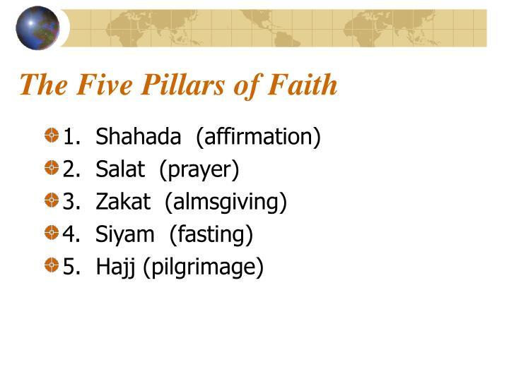 The Five Pillars of Faith