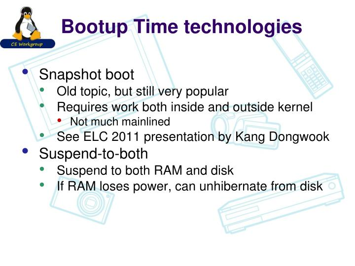 Bootup Time technologies