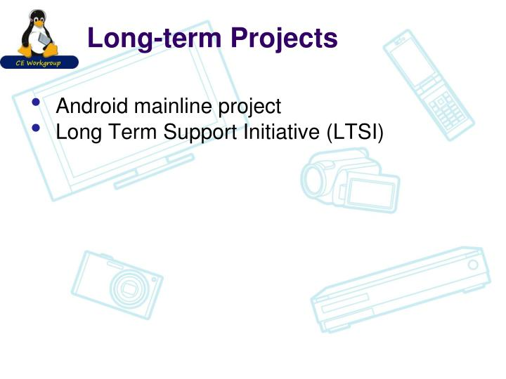 Long-term Projects