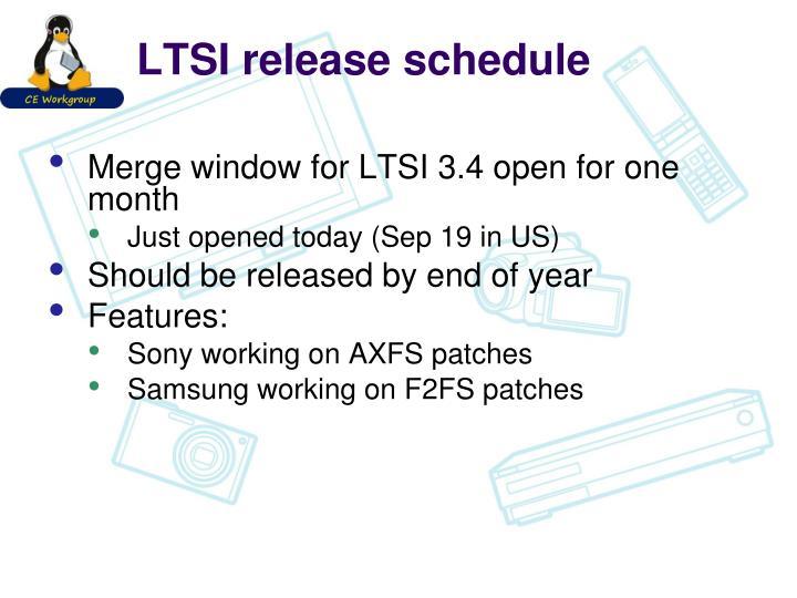 LTSI release schedule