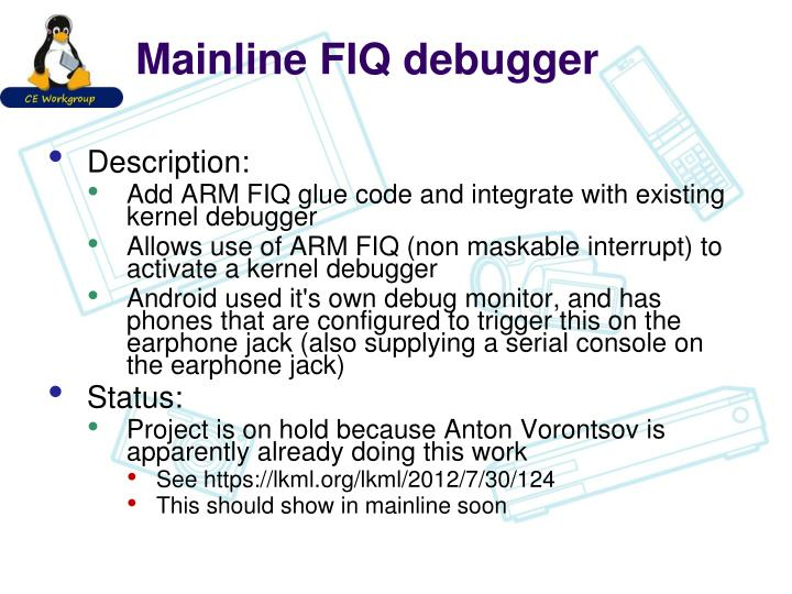 Mainline FIQ debugger