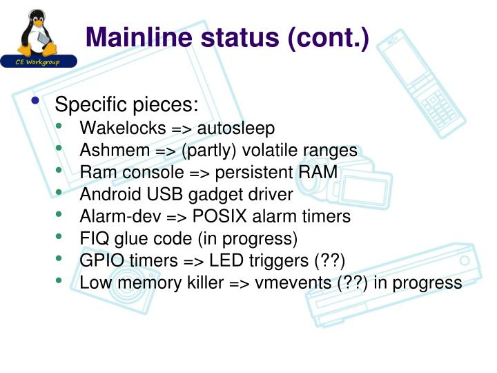 Mainline status (cont.)