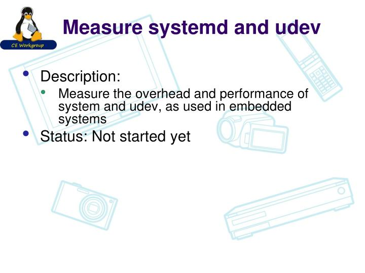 Measure systemd and udev