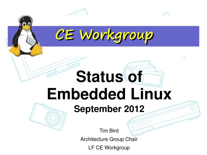 Status of embedded linux september 2012