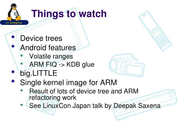Things to watch