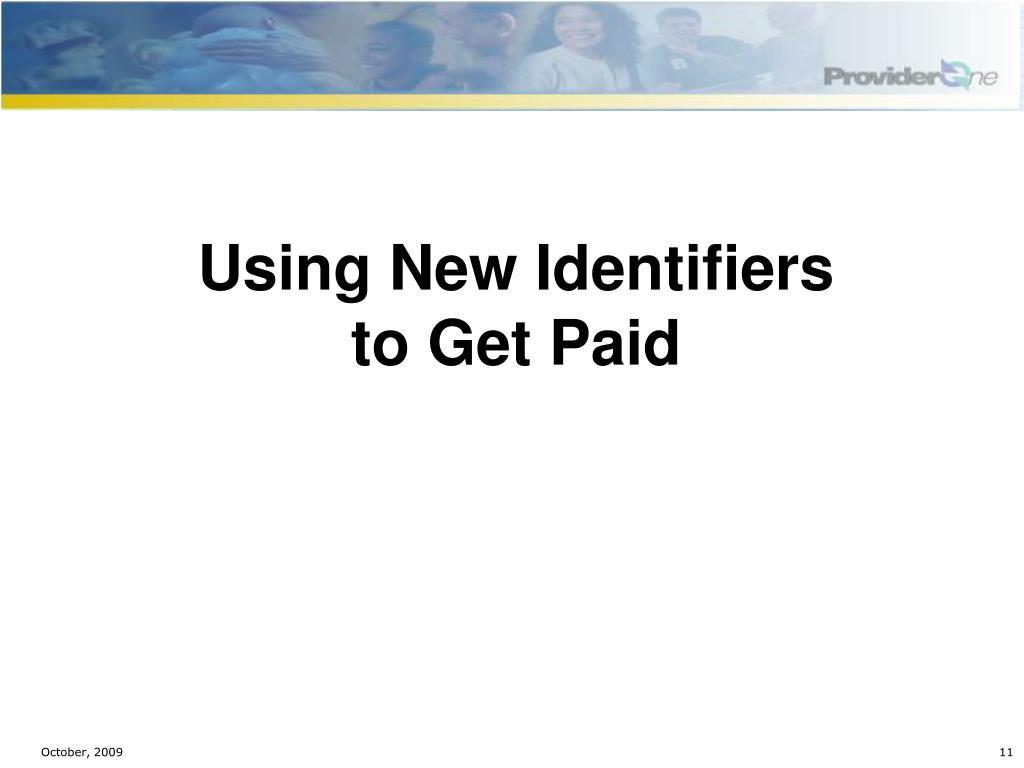 Using New Identifiers