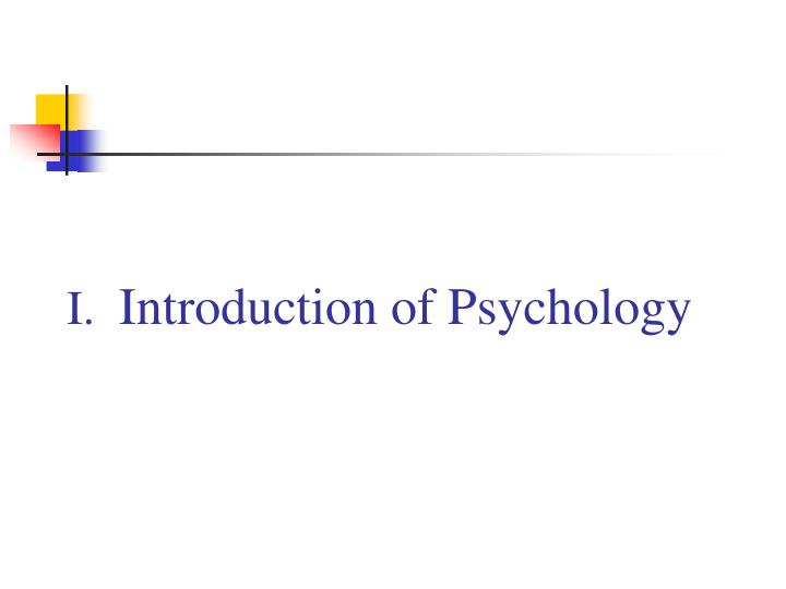 I introduction of psychology