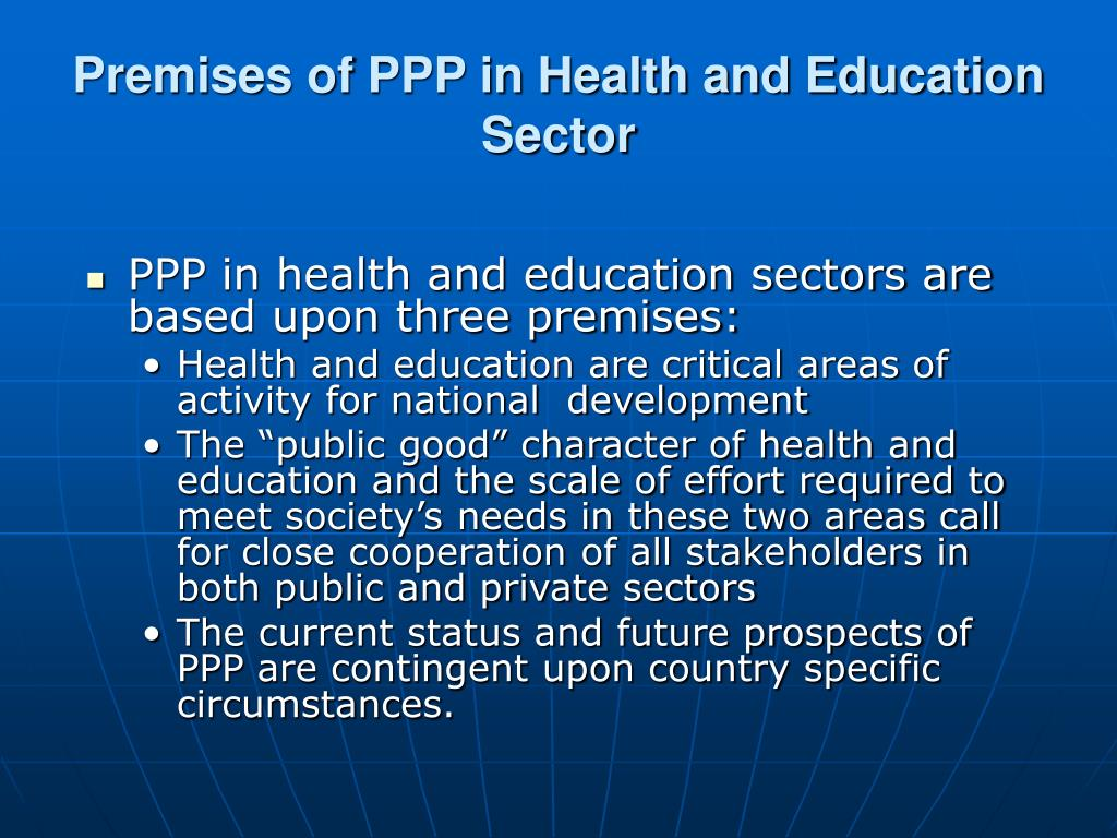 Premises of PPP in Health and Education Sector