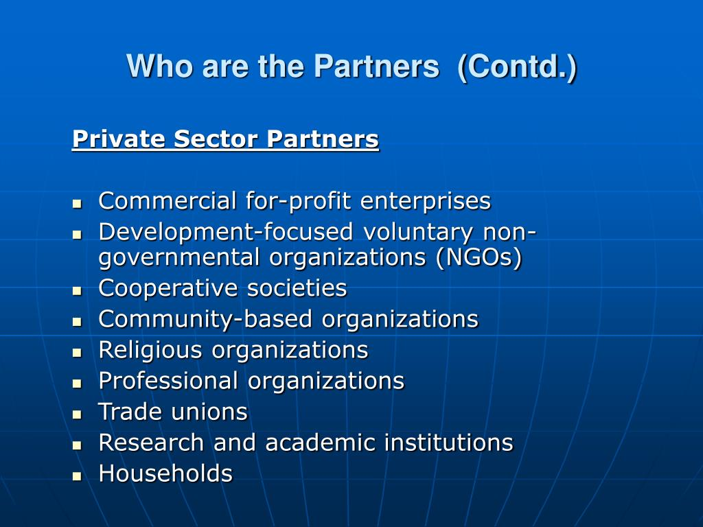 Who are the Partners  (Contd.)