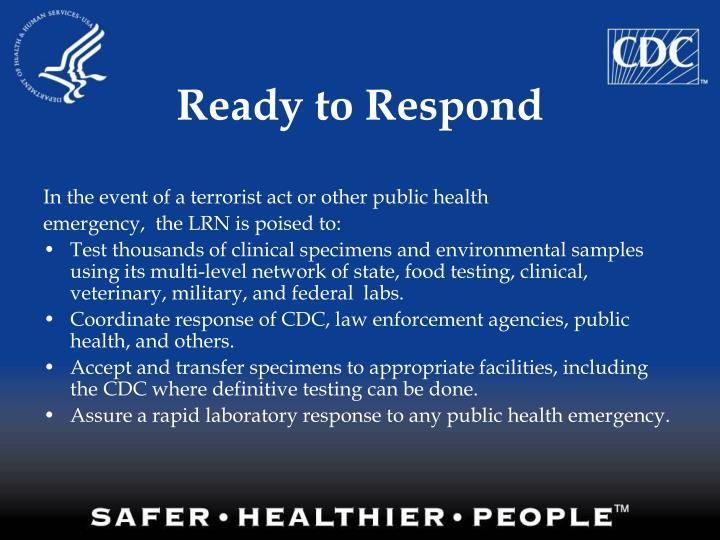 Ready to Respond