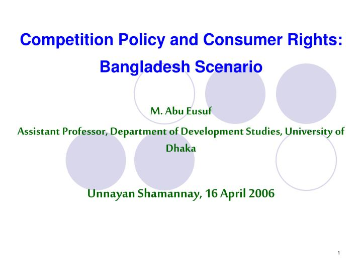 Competition policy and consumer rights bangladesh scenario