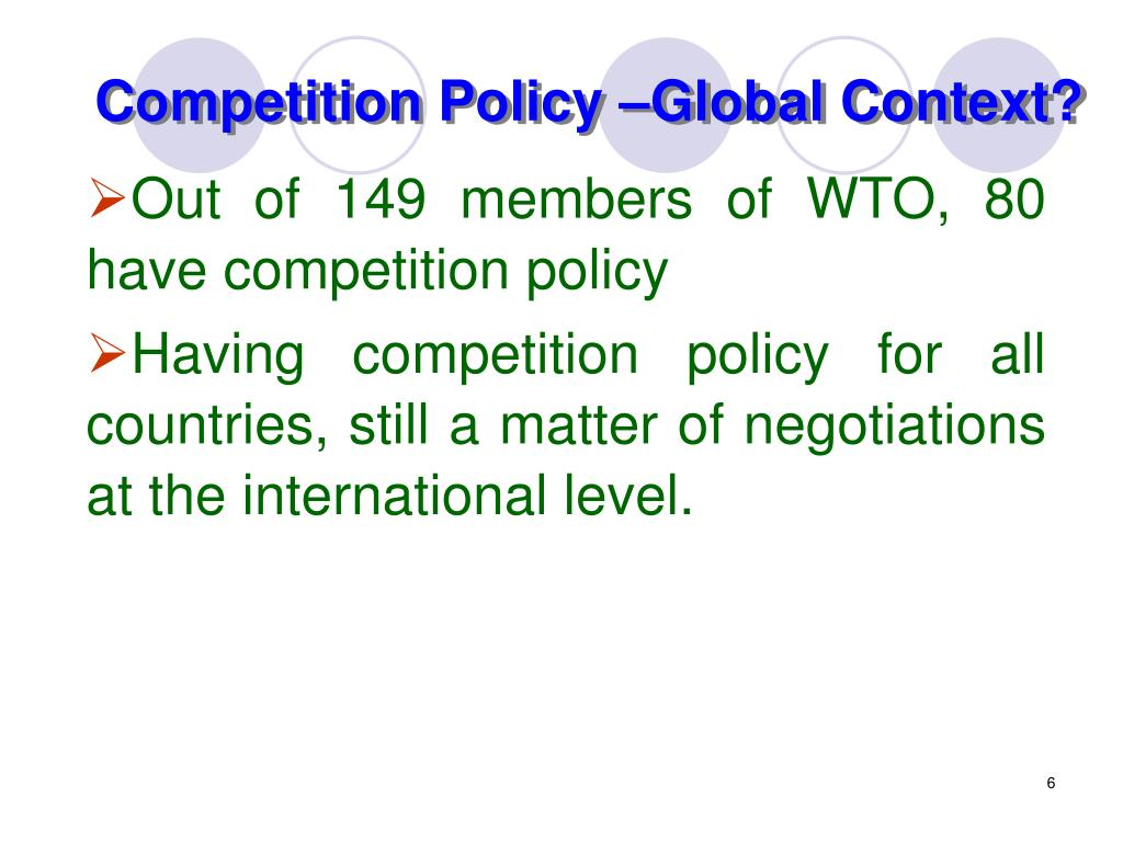 Competition Policy –Global Context?