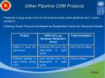 other pipeline cdm projects